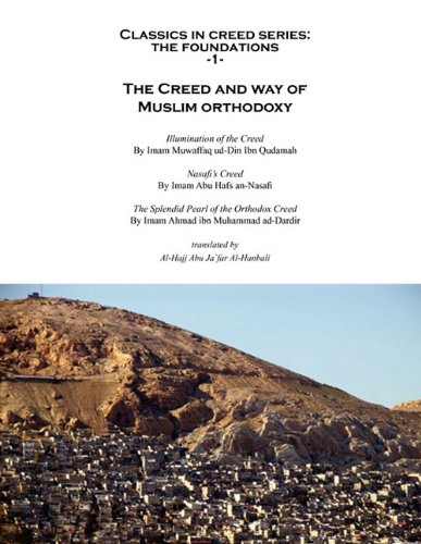The Creed and way of Muslim orthodoxy