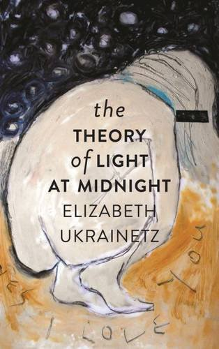 9781926639864: The Theory of Light at Midnight