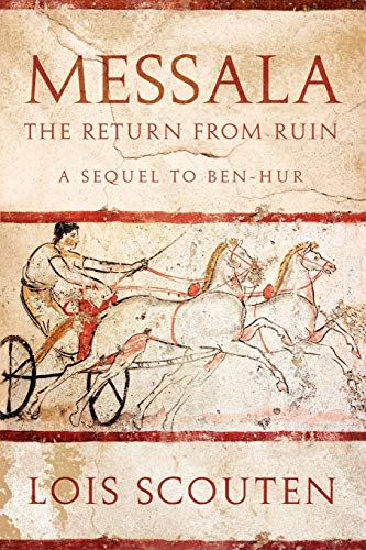 9781926645667: Messala: The Return from Ruin -- A Sequel to Ben-Hur