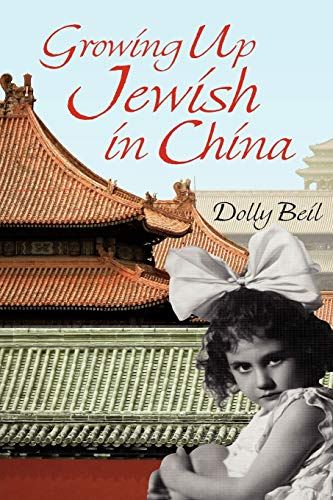 Growing Up Jewish in China: Dolly Beil