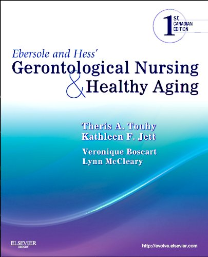 9781926648231: Ebersole and Hess' Gerontological Nursing and Healthy Aging, Canadian Edition
