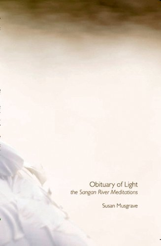 9781926655017: Obituary of Light -- the Sangan River Meditations