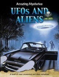 Ufos and Aliens (Amazing Mysteries): Anne Townsend
