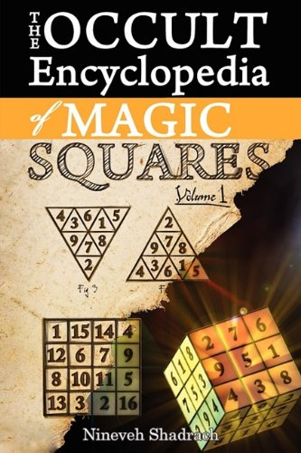9781926667102: Occult Encyclopedia of Magic Squares: Planetary Angels and Spirits of Ceremonial Magic