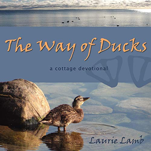 The Way of Ducks: Laurie Lamb