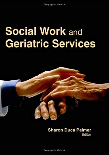 9781926692876: Social Work and Geriatric Services