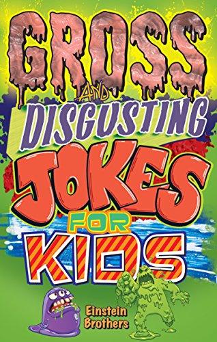 9781926700458: Gross & Disgusting Jokes for Kids