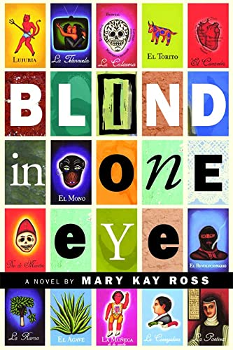Blind in One Eye (Inanna Poetry & Fiction): Mary Kay Ross