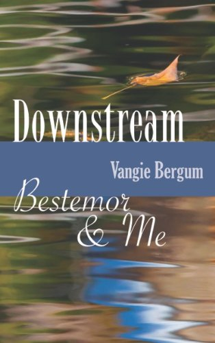 Downstream: Bestemor & Me: Bergum, Vangie