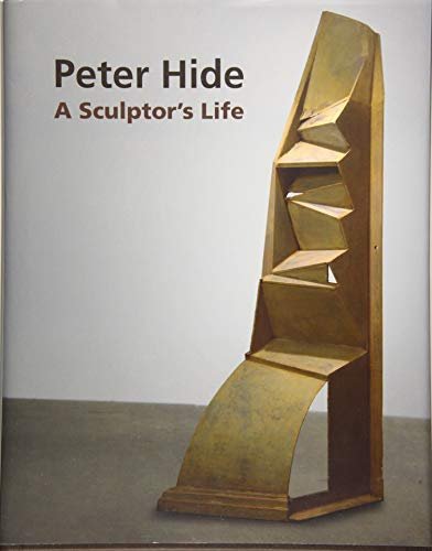 9781926710402: Peter Hide: A Sculptor's Life