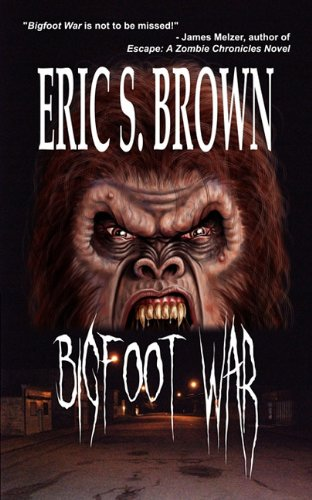 9781926712499: Bigfoot War
