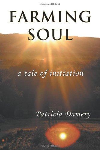9781926715018: Farming Soul: A Tale of Initiation