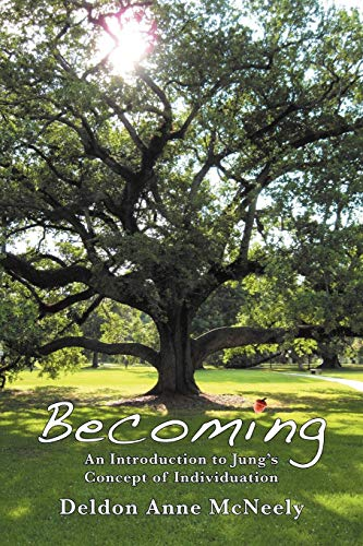 9781926715124: Becoming: An Introduction to Jung's Concept of Individuation