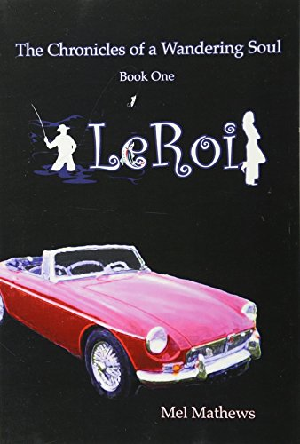 9781926715339: LeRoi: The Chronicles of a Wandering Soul: Book One