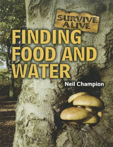 9781926722559: Finding Food and Water (Survive Alive)