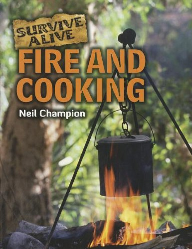 9781926722573: Fire and Cooking (Survive Alive)