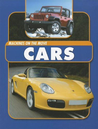 9781926722672: Cars (Machines on the Move)