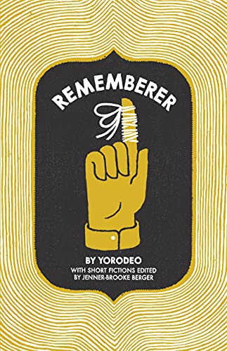 Rememberer: Yorodeo
