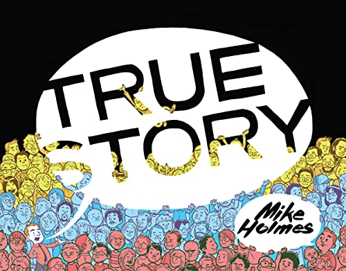 True Story (1926743113) by Mike Holmes