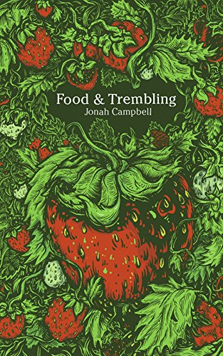 9781926743158: Food and Trembling: An Entertainment