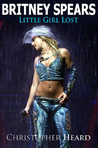 9781926745022: Britney Spears: Little Girl Lost