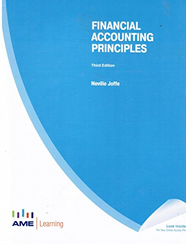 Financial Accounting Principles Third Edition TEXT and WORKBOOK: Joffe