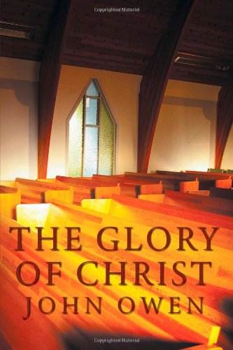 9781926777023: The Glory of Christ