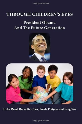 9781926780061: Through Children's Eyes: President Obama and the Future Generation