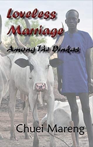 9781926780207: Loveless Marriage Among the Dinkas