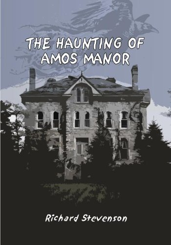 The Haunting of Amos Manor: Richard Stevenson