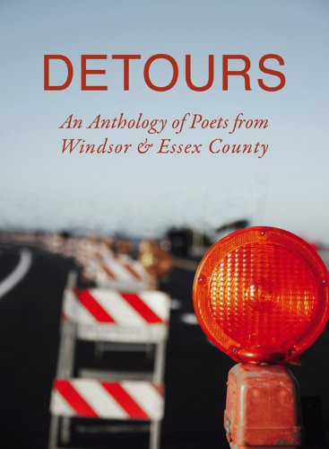 9781926794150: Detours: An Anthology of Poets from Windsor & Essex County
