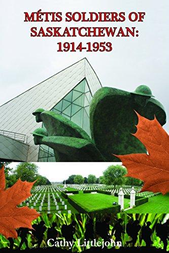 Metis Soldiers of Saskatchewan, 1914-1953: n/a