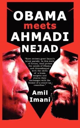 Obama meets Ahmadinejad: Amil Imani
