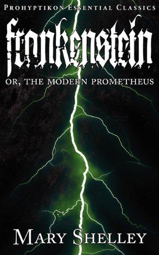 9781926801049: Frankenstein (Prohyptikon Essential Classics)
