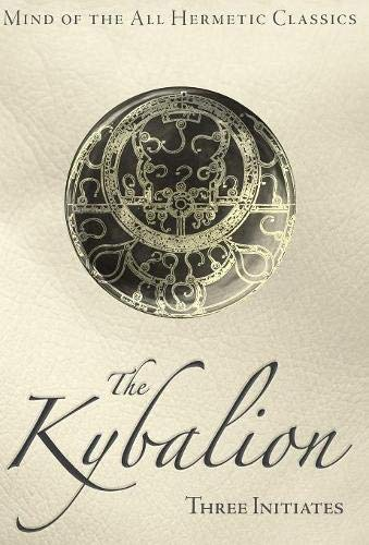 The Kybalion: Initiates, Three