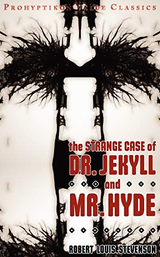 The Strange Case of Dr Jekyll and: Stevenson, Robert Louis