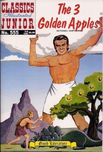 9781926814667: The Three Golden Apples (Classics Illustrated Junior, 555)
