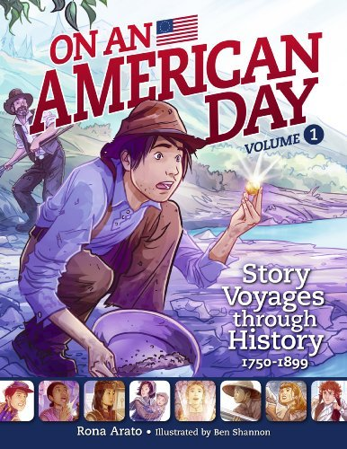 9781926818924: On an American Day Volume 1: Story Voyages through History 1750-1899