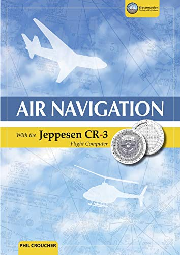 9781926833231: Air Navigation With The Jeppesen Cr-3