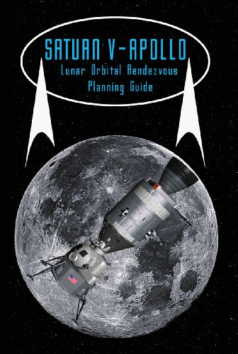 9781926837031: Saturn V Apollo Lunar Orbital Rendezvous Planning Guide