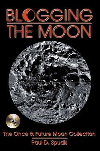 Blogging the Moon : The Once and Future Moon Collection