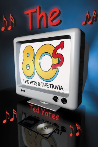 9781926837307: The 80's The Hits and the Trivia