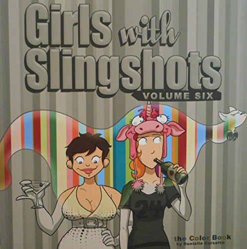 Girls with Slightshots. Volume Six: Corsetto, Danielle