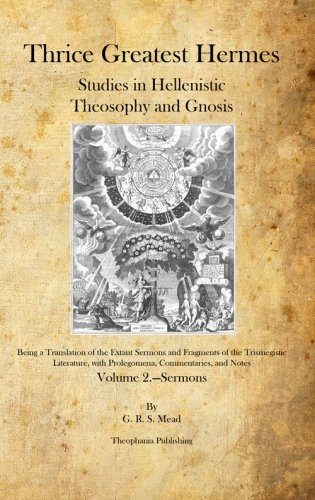 9781926842325: Thrice Greatest Hermes: Studies in Hellenistic Theosophy and Gnosis