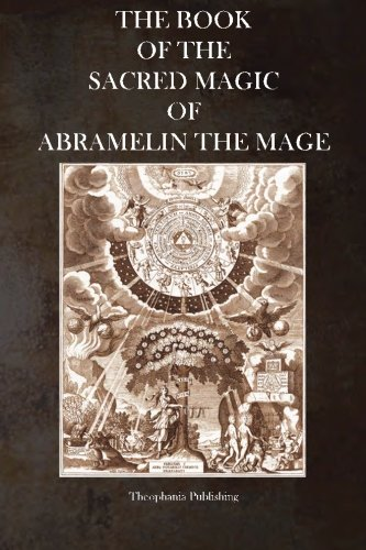 9781926842387 The Book Of The Sacred Magic Of Abramelin The Mage