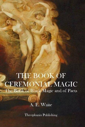 9781926842394: The Book of Ceremonial Magic