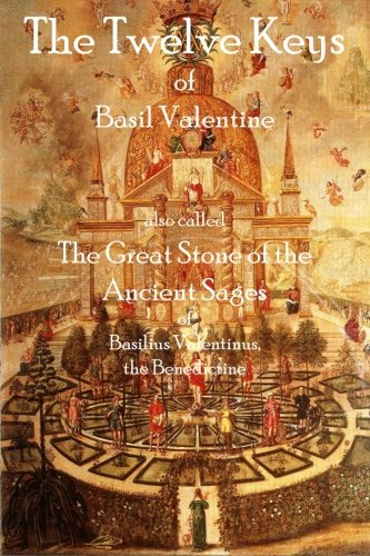 9781926842653: The Twelve Keys of Basil Valentine: The Great Stone of the Ancient Sages