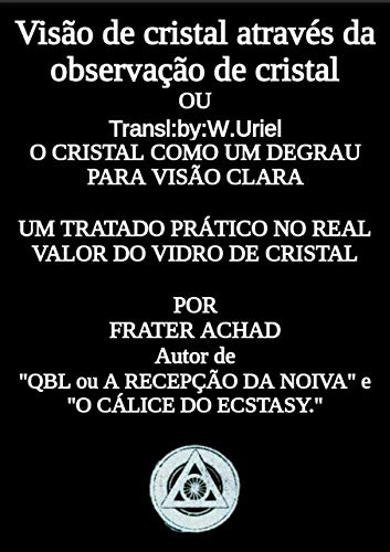 9781926842929: Crystal Vision Through Crystal Gazing: The Crystal as a Stepping Stone to Clear Vision
