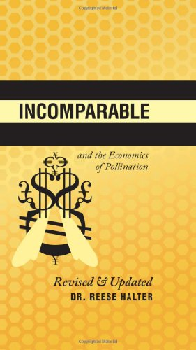 9781926855646: The Incomparable Honeybee and the Economics of Pollination (An RMB Manifesto) (R.M.B. Manifestos)