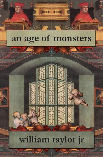 9781926860084: An Age of Monsters